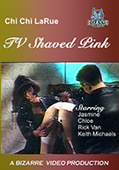 Chi Chi LaRue TV Shaved Pink