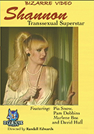 Shannon: Transsexual Superstar