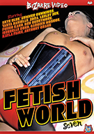 Fetish World 7