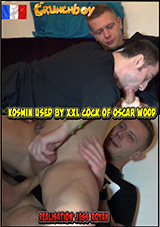 Kosmin Used By XXL Cock Of Oscar Wood
