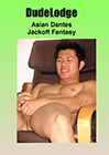Asian Dantes Jackoff Fantasy