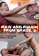 Raw And Rough From Brazil 2