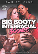 Big Booty Interracial 3somes