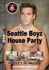 Seattle Boyz House Party
