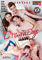 Dream Boys Raw