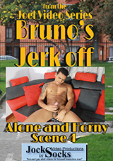Bruno's Jerk Off
