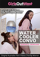 Dorian And Morgana - Water Coller Convo