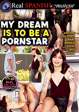 My Dream Is To Be A Pornstar