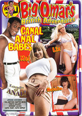 Big Omar's British Adventures:  Canal Anal Babes
