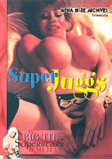 Big Tit Super Stars Of The 70's:  Super Juggs