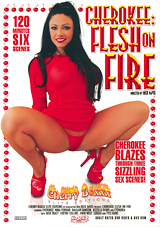 Cherokee:  Flesh On Fire