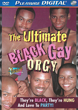 The Ultimate Black Gay Orgy
