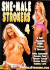 She-Male Strokers 4