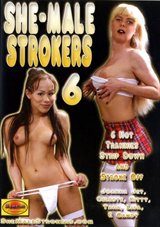 She-Male Strokers 6