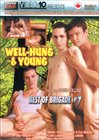 Best Of Brigade 7: Well-Hung And Young