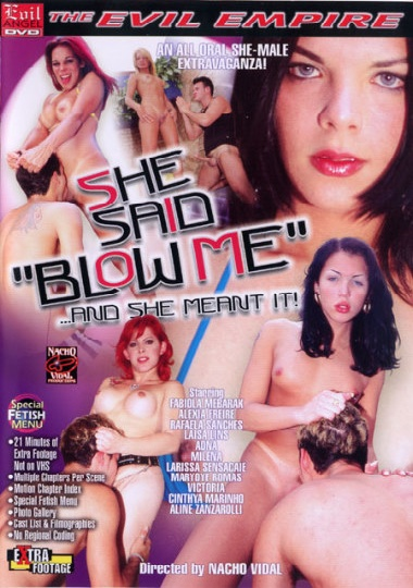 She Said Blow Me (2004)