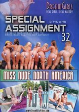 Special Assignment 32: Miss Nude North America