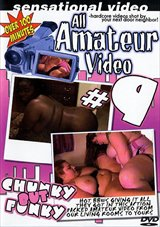 All Amateur Video 9: Chunky But Funky