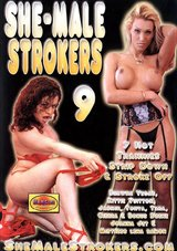 She-Male Strokers 9