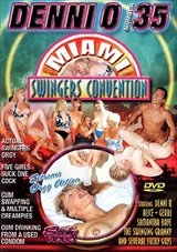Denni O 35: Miami Swingers Convention