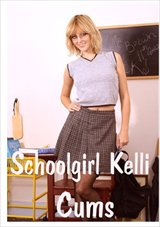School Girl Kelli Cums