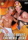 Boxers, Briefs And Firemen's Jocks