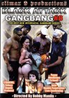Black Attack Gang Bang  8