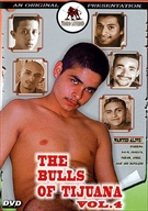 The Bulls Of Tijuana 4
