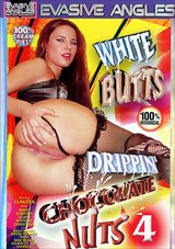 White Butts Drippin' Chocolate Nuts 4
