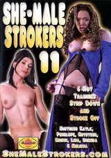 She-Male Strokers 11