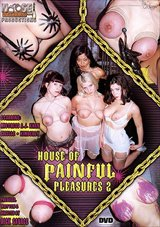 House Of Painful Pleasures 2
