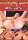 Club Amateur USA 3:  DJ, Jessie And Leo