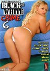 Black On White Crime 6