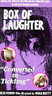 Box Of Laughter: Converted To Tickling