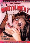 Jim Powers' Mouth Meat