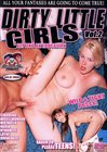 Dirty Little Girls 2