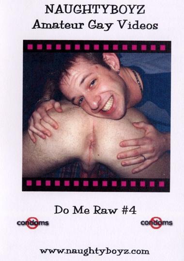 Do Me Raw! #4