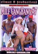 MILF Gang Bang 7
