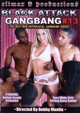 Black Attack Gang Bang 13