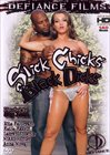 Slick Chicks Black Dicks