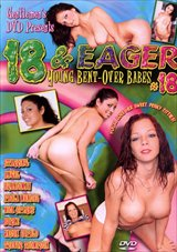 18 And Eager 18: Young Bent-Over Babes