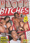 Black Bitches 8