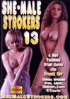She-Male Strokers 13