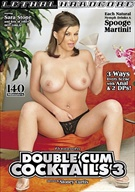 Double Cum Cocktails 3