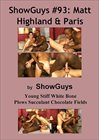 Showguys 93:  Matt Highland And Paris