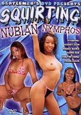 Squirting Nubian Nymphos