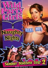 Wild Party Girls: Naughty Nights