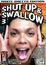 Shut Up And Swallow 3