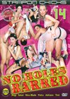 Strap-On Chicks 14: No Holes Barred