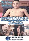 Str8 Loads 6 Paco: Director's Cut